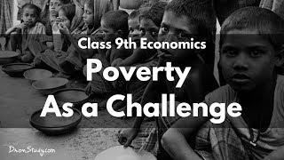 Poverty As a Challenge : CBSE Class 9 IX Social Science (Economics)