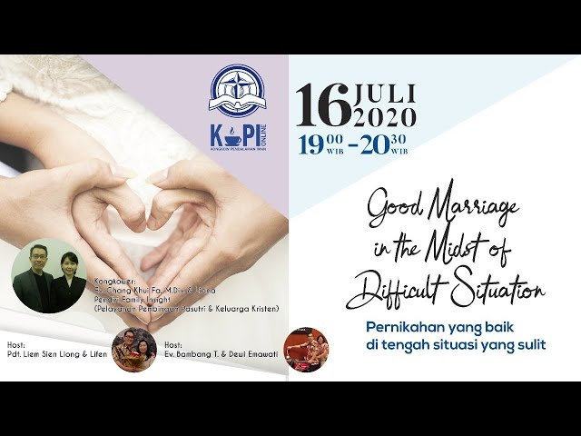 KoPI Online - Good Marriage in the Midst of Difficult Situation