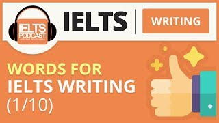 Words for IELTS Writing 1/10 (2018)