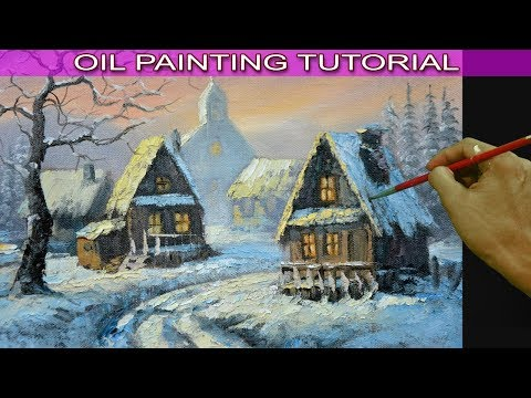 Oil Landscape Painting Tutorial Old Houses in Snow Village Using Palette Knife