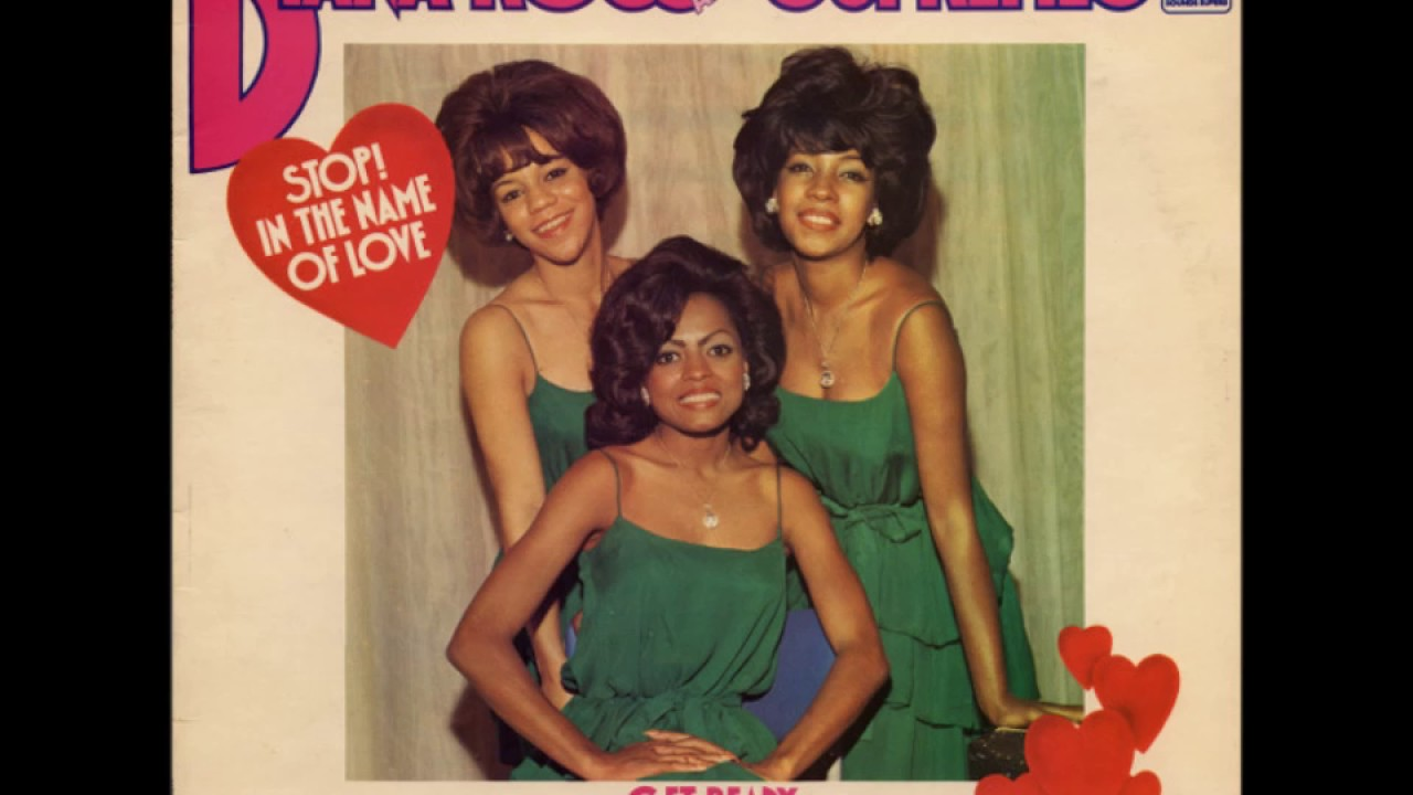 Diana Ross & The Supremes Stop! In The Name Of Love