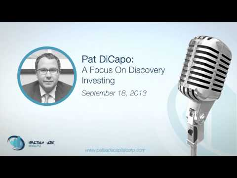 Pat DiCapo: A Focus On Discovery Investing