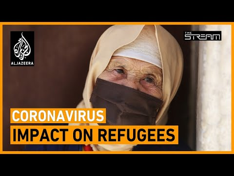 How are displaced people coping with coronavirus? | The Stream