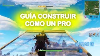 Guía 🥇 Cómo Construir Más Rápido en Fortnite Battle Royale 【 Aprende a ser Pro 】 PC, PS4, XBOX...