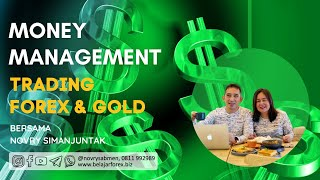 Belajar Trading Forex Gold:  Money Management (Akuntansi Trading)