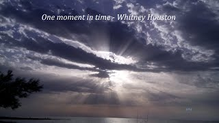One moment in time - Whitney Houston (Lyrics)