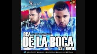 BCA - De La Boca Pa' Fuera (Audio Oficial)