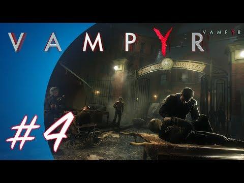 Vampyr #4 (PS4 Pro Gameplay)