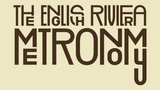 Metronomy - Everything Goes My Way