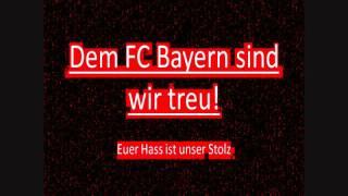 Dem FC Bayern sind wir treu!