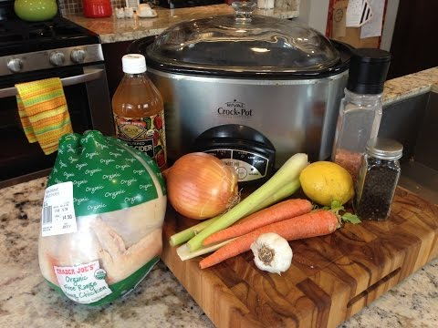 How To Cook A Whole Chicken And Make Bone Broth In The Slow Cooker