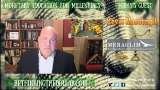 RTD Ep 69 A Reset Of All The Global Fiat Currencies Against Gold Kevin Massengill