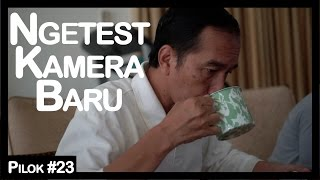 Pilok #23: Ngetest Camera Baru