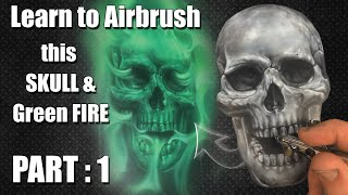 How to Airbrush a Skull with Green Real Fire : Part 1