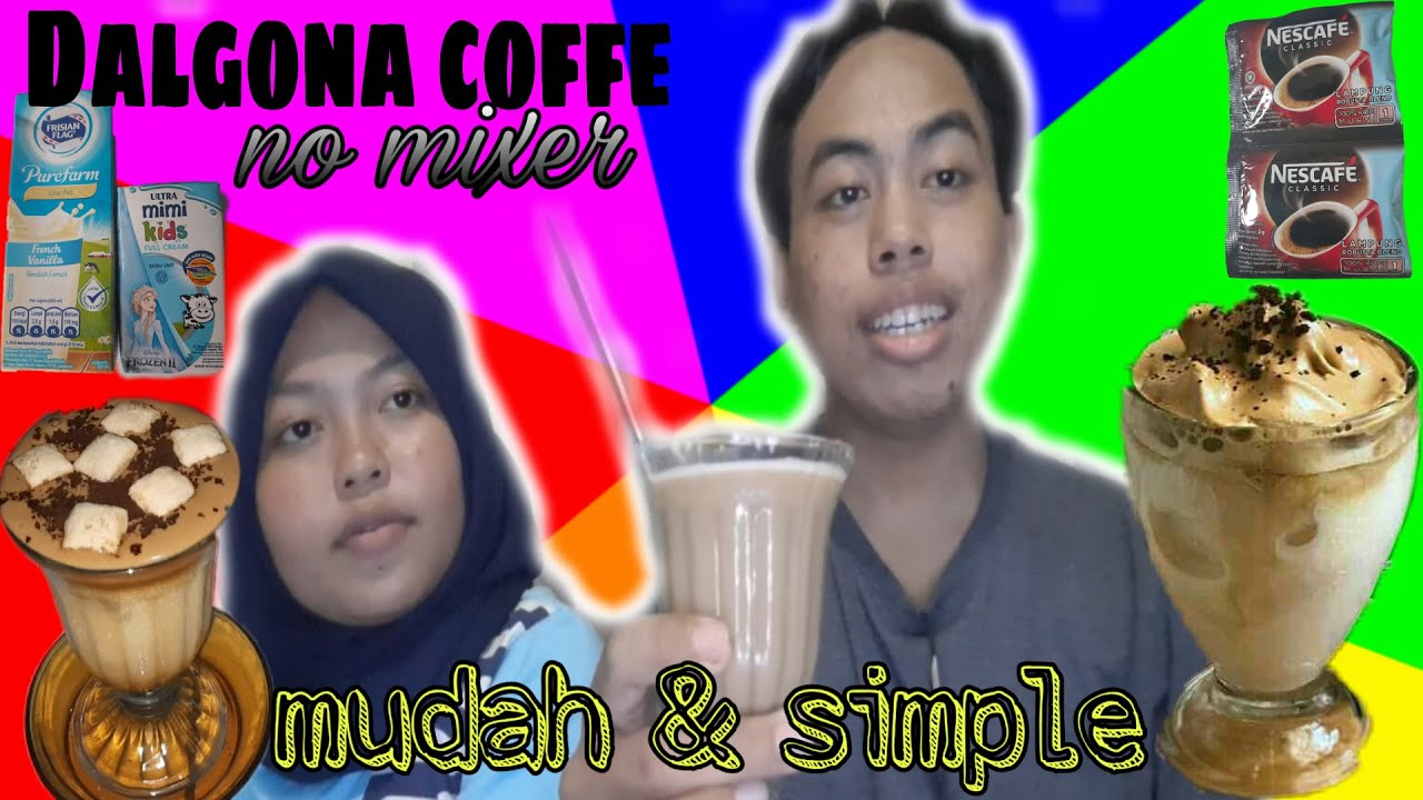 CARA MEMBUAT DALGONA COFFEE TANPA MIXER | Mudah & Simple ...