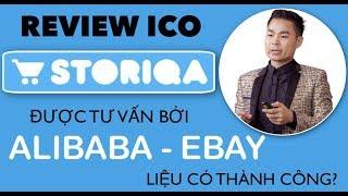 [Keothomico.com] REVIEW STORIQA ICO- Coin Thuần STORIQA Được Tư Vấn Bởi Alibaba- Ebay thành công ko?