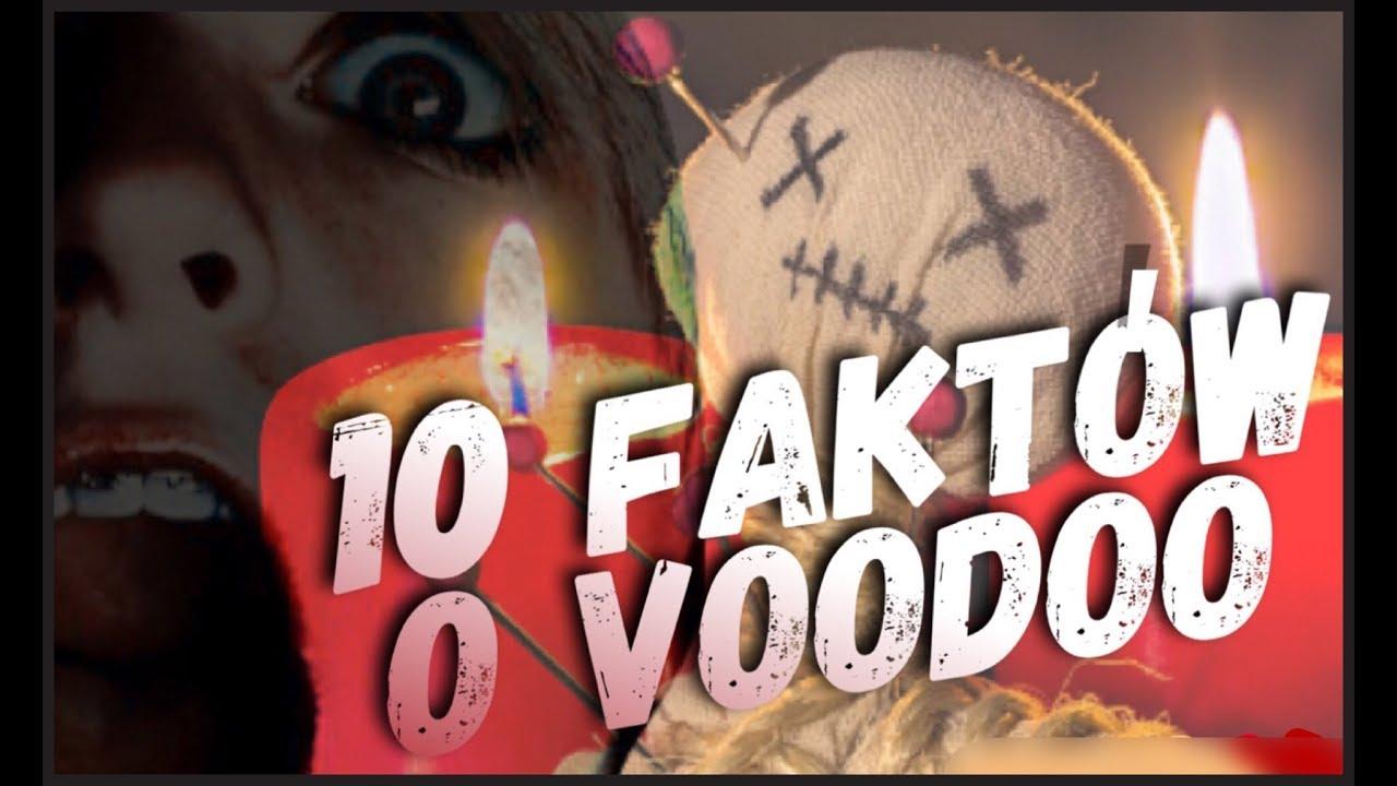 10 FAKTÓW O VOODOO