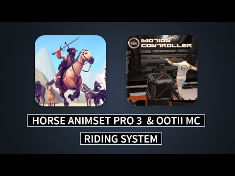 HAP 3+Ootii MC Part 1: Riding System