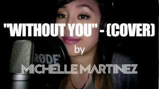 """Without You"" by David Guetta ft. Usher (COVER) by MICHELLE MARTINEZ (FREE DOWNLOAD)"