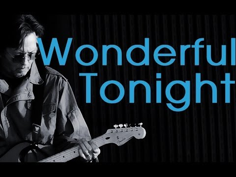 Wonderful Tonight - Eric Clapton (lyrics)