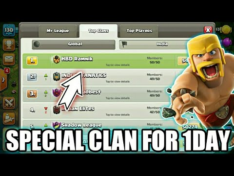 TOP SPECIAL CLAN FOR 1 DAY!!  CLASH OF CLANS