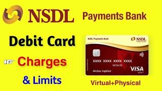 NSDL bank debit card charges & transactions Limits 😎   nsdl payments bank virtual & physical card