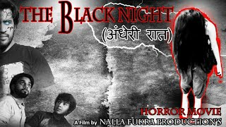The Black Night's || Horror movie || Nalla Fukra Production's