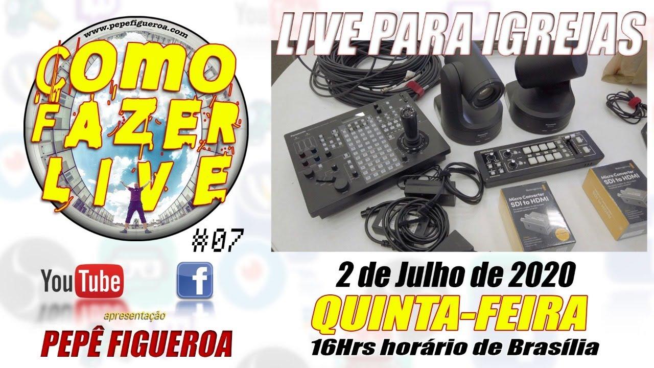Como Fazer LIVE #07