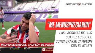EL LLANTO de Luis #Suárez tras ser campeón: