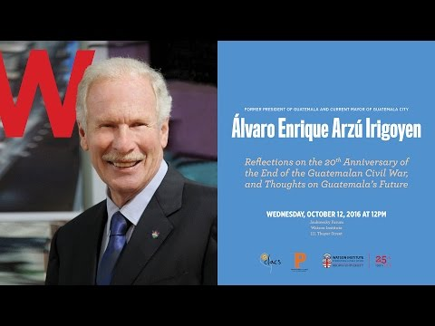 Álvaro Enrique Arzú Irigoyen ─ On the Guatemalan Civil War, Thoughts & Reflections