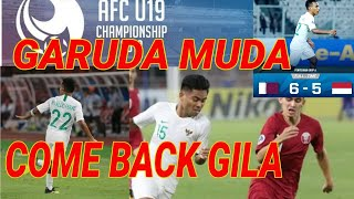 Crazy Come Back;timnas U19 Pasca Tertinggal 6 1;indonesia U19 Qatar;afc U19;sugbk;highlight;klasemen