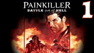 Painkiller: Battle Out of Hell Playthrough/Walkthrough Level 1 [No commentary]