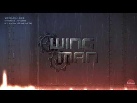 Wingman OST: Bronze Arena
