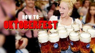 How to Do OKTOBERFEST Right!!