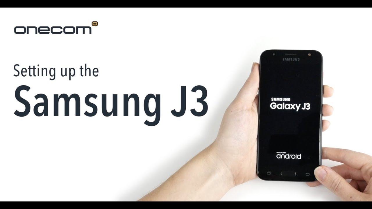 Setting up the Samsung J3