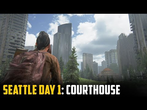 The Last of Us Part 2 | Seattle Day 1: Courthouse | Downtown (TLOU2)