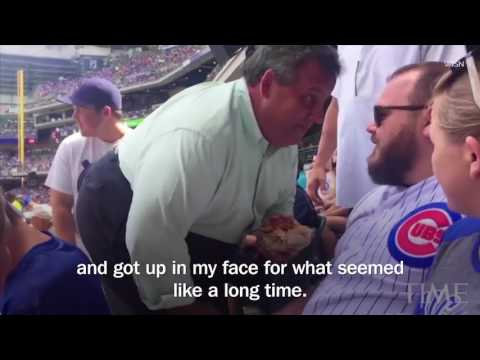 "Chris Christie Gets Up In Cubs Fan's Face At Brewers Game  ""You're A Big Shot""   TIME"