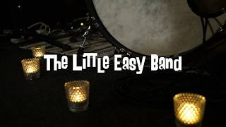 The Little Easy Band - I'm So Tired (Live)