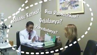 Kata Dokter Tentang Ablasio Retina | #RetinalDetachmentStory 03.