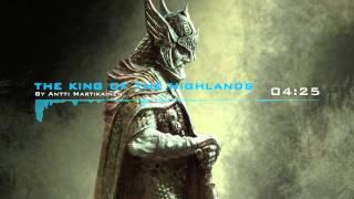 The King Of The Highlands (folk, orchestral, celtic, battle, soundtrack)