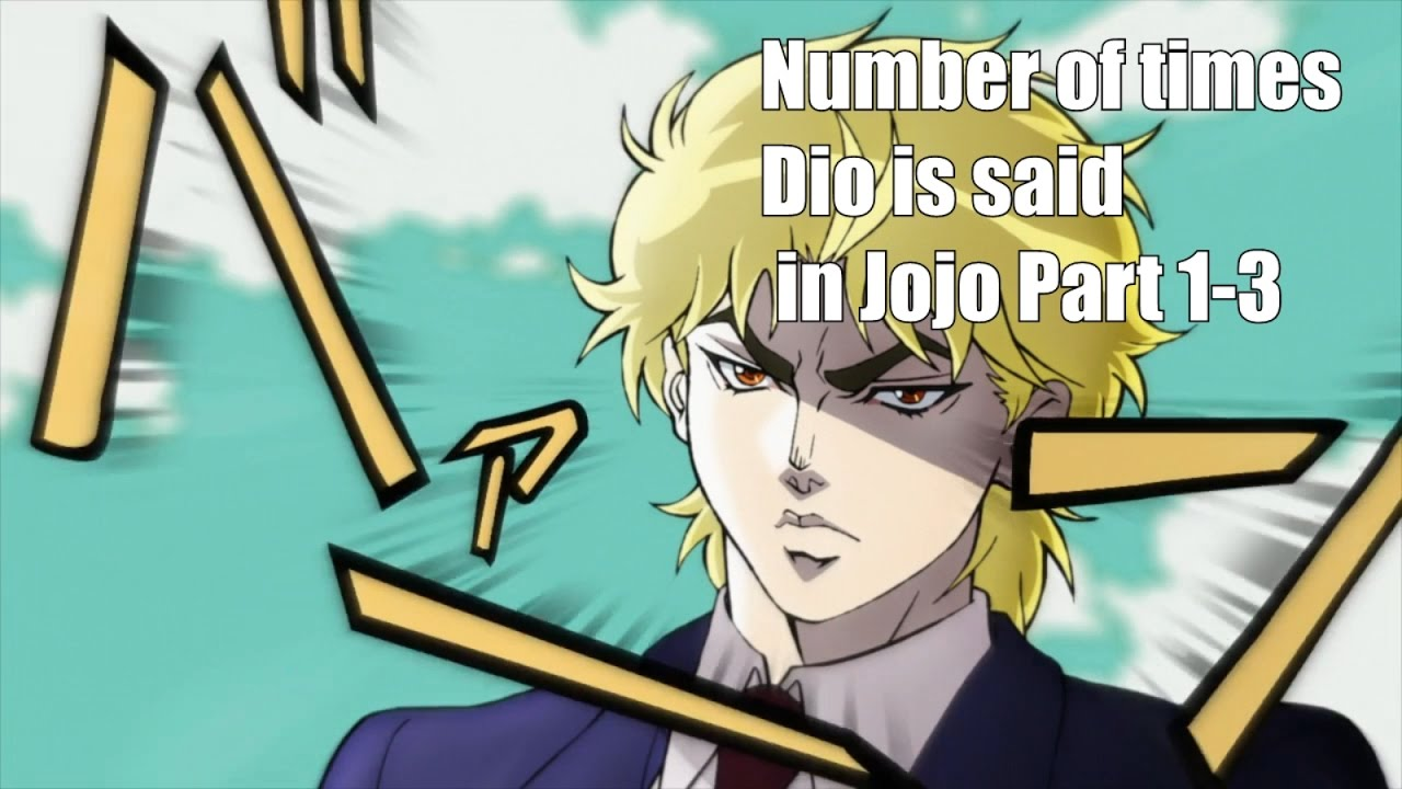 How Many Times Dio Is Said In Jojo Youtube