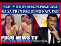 Noynoy Aquino magpapasagasa sa tren