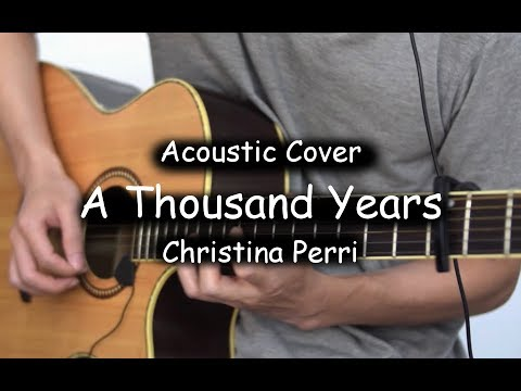 A Thousand Years (Acoustic Cover)