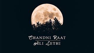 Chandni Raat - Ali Sethi   Lyrical   2019