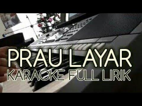 PRAU LAYAR - KARAOKE KOPLO FULL LIRIK