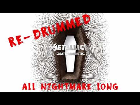 5. Metallica - All Nightmare Long (Re-Drummed)