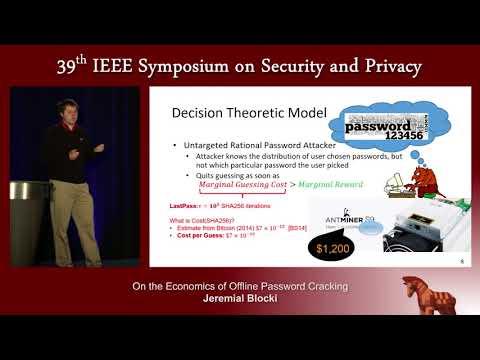 On the Economics of Offline Password Cracking - Jeremial Blocki