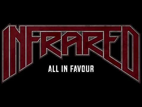 Infrared - All in Favour