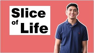 Slice of Life (Season 1 Ep 1)