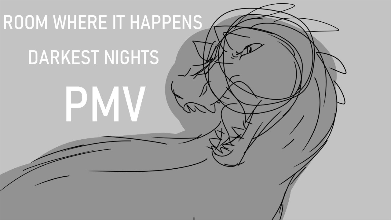 Room Where It Happens || Darkest Nights Storyboard || PMV